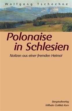 Polonaise in Schlesien von Tschechne,  Wolfgang