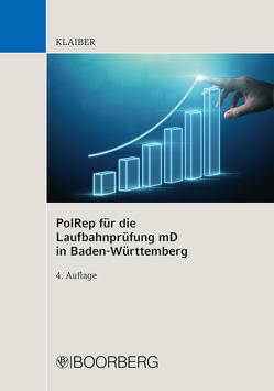 PolRep für die Laufbahnprüfung mD in Baden-Württemberg von Klaiber,  Dennis
