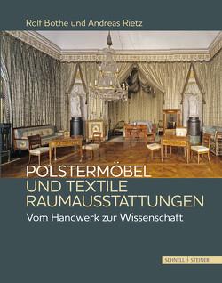 Polstermöbel und textile Raumausstattungen von Bothe,  Rolf, Rietz,  Andreas