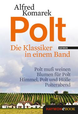 Polt – Die Klassiker in einem Band von Komarek,  Alfred