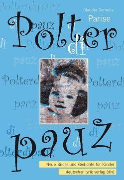 Polterdipauz von Parise,  Claudia C
