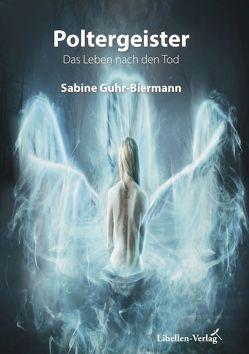 Poltergeister von Guhr-Biermann,  Sabine