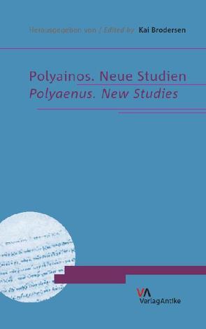 Polyainos. Neue Studien von Brodersen,  Kai