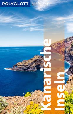 POLYGLOTT auf Reisen Kanarische Inseln von Lipps-Breda,  Susanne