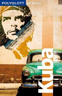 POLYGLOTT auf Reisen Kuba von Rössig,  Wolfgang