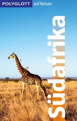 POLYGLOTT Edition Südafrika von Köthe,  Friedrich, Schetar,  Daniela