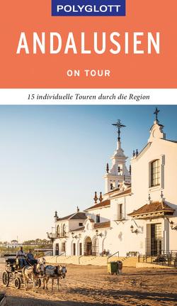 POLYGLOTT on tour Reiseführer Andalusien von Asal,  Susanne