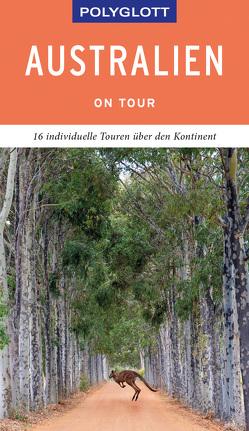 POLYGLOTT on tour Reiseführer Australien von Fuchs,  Don
