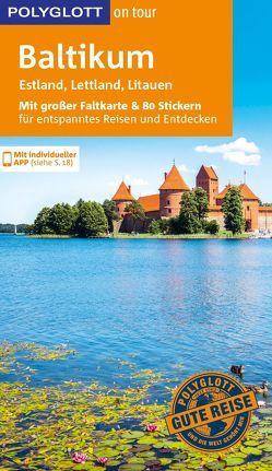 POLYGLOTT on tour Reiseführer Baltikum von Bisping,  Stefanie, Könnecke,  Jochen, Rössig,  Wolfgang