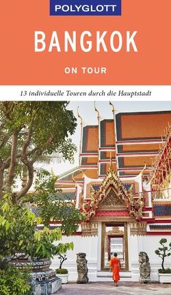 POLYGLOTT on tour Reiseführer Bangkok von Rössig,  Wolfgang