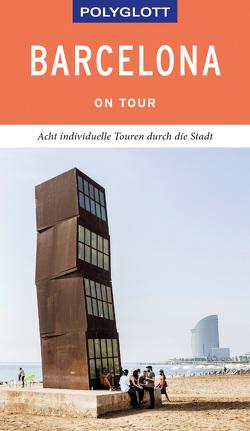 POLYGLOTT on tour Reiseführer Barcelona von Lipps,  Susanne