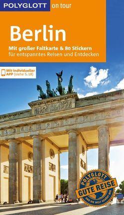 POLYGLOTT on tour Reiseführer Berlin von Blisse,  Manuela, Lehmann,  Uwe, Petri,  Christiane