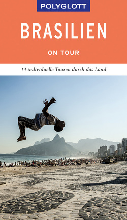 POLYGLOTT on tour Reiseführer Brasilien von Frommer,  Robin Daniel
