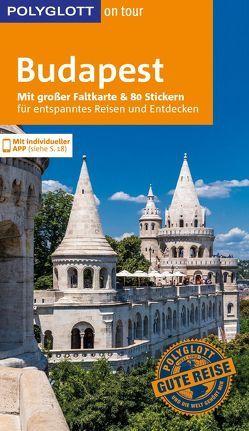 POLYGLOTT on tour Reiseführer Budapest von Molnár,  Foolke, Müller,  Alice
