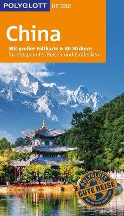 POLYGLOTT on tour Reiseführer China von Gerstlacher,  Anna, Krücker,  Franz-Josef, Lorenz,  Erik