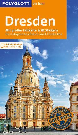 POLYGLOTT on tour Reiseführer Dresden von Münch,  Christoph, Schüttig,  Frank