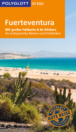 POLYGLOTT on tour Reiseführer Fuerteventura von Lipps,  Susanne