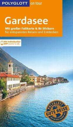POLYGLOTT on tour Reiseführer Gardasee von Gründel,  Eva, Lettau,  Gunther, Peter,  Peter, Tomek,  Heinz, Weber,  Heide-Ilka
