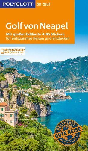 POLYGLOTT on tour Reiseführer Golf von Neapel von Kienlechner,  Sabina, Nowak,  Axel