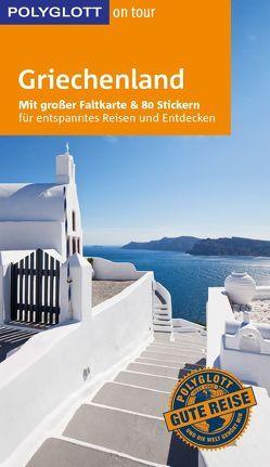 POLYGLOTT on tour Reiseführer Griechenland von Christoffel-Crispin,  Claudia, Crispin,  Gerhard