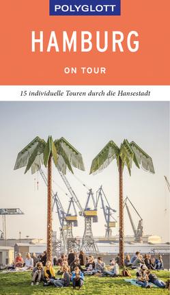 POLYGLOTT on tour Reiseführer Hamburg von Frey,  Elke