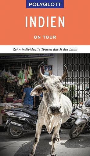 POLYGLOTT on tour Reiseführer Indien von Rössig,  Wolfgang