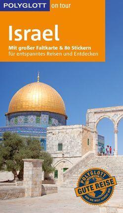 POLYGLOTT on tour Reiseführer Israel von Lauer,  Carolin
