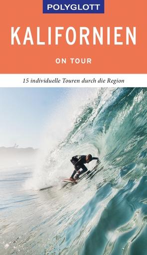 POLYGLOTT on tour Reiseführer Kalifornien von Teuschl,  Karl