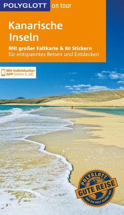 POLYGLOTT on tour Reiseführer Kanarische Inseln von Goetz,  Rolf