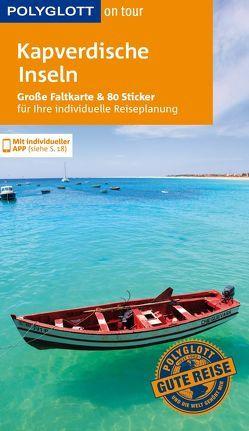 POLYGLOTT on tour Reiseführer Kapverdische Inseln von Lipps-Breda,  Susanne
