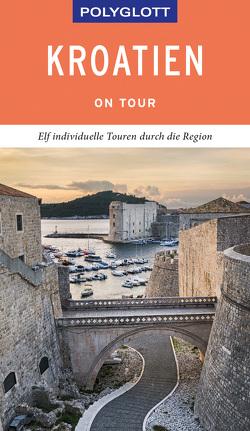 POLYGLOTT on tour Reiseführer Kroatien von Köthe,  Friedrich, Pernat,  Maria