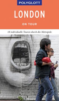 POLYGLOTT on tour Reiseführer London von Grever,  Josephine