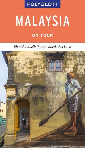 POLYGLOTT on tour Reiseführer Malaysia von Jacobi,  Moritz