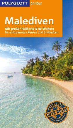 POLYGLOTT on tour Reiseführer Malediven von Hein,  Hans, Rössig,  Wolfgang
