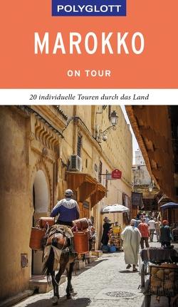 POLYGLOTT on tour Reiseführer Marokko von Därr,  Astrid