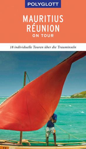POLYGLOTT on tour Reiseführer Mauritius/Réunion von Rössig,  Wolfgang