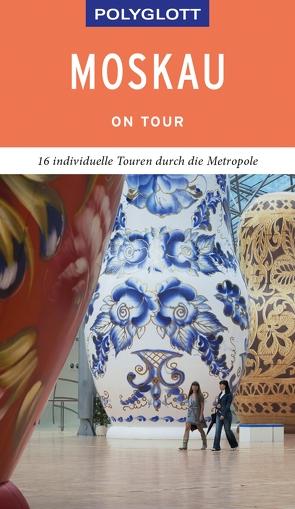 POLYGLOTT on tour Reiseführer Moskau von Rössig,  Wolfgang