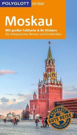 POLYGLOTT on tour Reiseführer Moskau von Rössig,  Wolfgang, Schily,  Daniela
