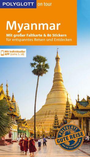 POLYGLOTT on tour Reiseführer Myanmar von Petrich,  Martin H.