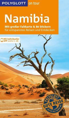 POLYGLOTT on tour Reiseführer Namibia von Köthe,  Friedrich, Schetar,  Daniela