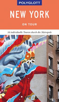 POLYGLOTT on tour Reiseführer New York von Chowanetz,  Ken