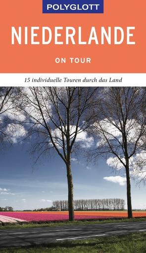 POLYGLOTT on tour Reiseführer Niederlande von Rössig,  Wolfgang