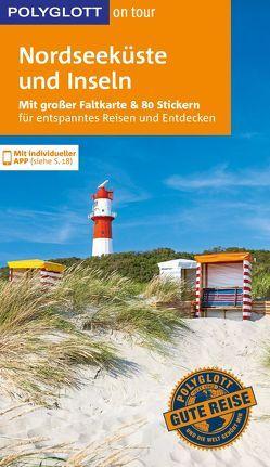 POLYGLOTT on tour Reiseführer Nordseeküste & Inseln von Frey,  Elke