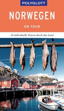 POLYGLOTT on tour Reiseführer Norwegen von Nowak,  Christian