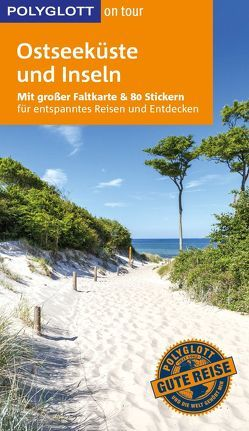 POLYGLOTT on tour Reiseführer Ostseeküste & Inseln von Gebhardt,  Thomas, Goetz,  Rolf, Höh,  Peter, Knoller,  Rasso, Nowak,  Christian