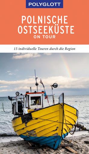 POLYGLOTT on tour Reiseführer Polnische Ostseeküste/Danzig von Nöldeke,  Renate
