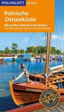 POLYGLOTT on tour Reiseführer Polnische Ostseeküste von Langer,  Daria, Nöldeke,  Renate, Torbus,  Tomasz