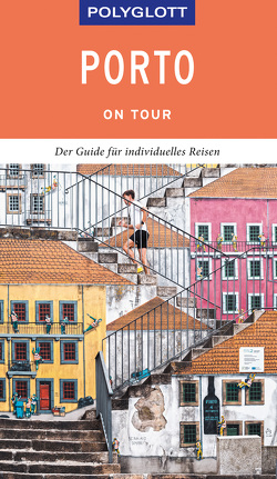 POLYGLOTT on tour Reiseführer Porto von Lier,  Sara