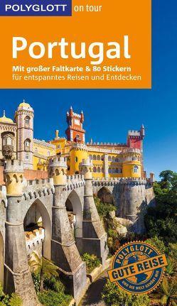 POLYGLOTT on tour Reiseführer Portugal von Homburg,  Elke, Lipps,  Susanne