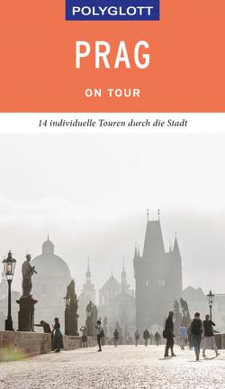 POLYGLOTT on tour Reiseführer Prag von Habitz,  Gunnar